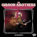 Gibson-Brothers-Mockingbird