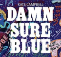 Kate-Campbell-Damn-Sure-Blue