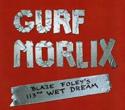 Gurf-Morlix-Blaze-Foleys-113th-Wet-Dream