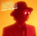 Aaron-Lee-Tasjan-Karma-For-Cheap