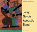 Jerry-Garcia-Acoustic-Band-Almost-Acoustic
