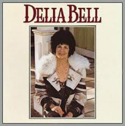 Delia-Bell-Delia-Bell-(produced-by-Emmylou-Harris)