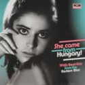 Various-She-Came-From-Hungary-(1960s-Beat-Girl-from-Eastern-Bloc)