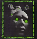 The-Guess-Who-Now-And-not-Then-(1981-album)